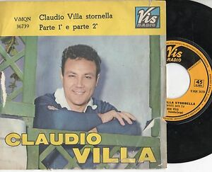 CLAUDIO VILLA disco 45 giri MADE in ITALY Stornella parte 1 e 2 STAMPA ITALIANA - Italia - CLAUDIO VILLA disco 45 giri MADE in ITALY Stornella parte 1 e 2 STAMPA ITALIANA - Italia