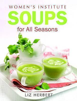1 of 1 - Herbert, Liz, Woman's Institute Soups for All Seasons (Womens Institute), Very G