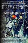 Hiram Grange and the Nymphs of Krakow: The Scandalous Misadventures of Hiram Grange (Book #5) by Richard Wright (Paperback / softback, 2010)