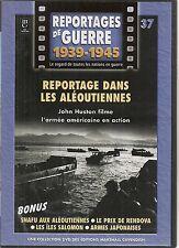 DVD REPORTAGE DE GUERRE 1939-1945 N° 37--LES ALEOUTIENNES/RENDOVA/ILES SALOMON