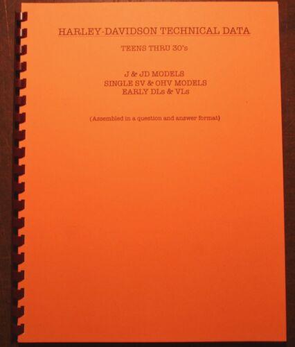 TEENS THRU 1930 HARLEY DAVIDSON TECHNICAL DATA FOR THE MOTORCYCLE MECHANIC