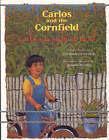 Carlos y la Milpa de Maiz/Carlos And The Cornfield by Jan Romero Stevens (Paperback / softback, 1999)