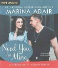 Need You for Mine by Marina Adair (CD-Audio, 2016)