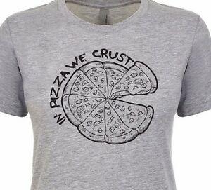 3f760547d7bd IN PIZZA WE CRUST Pie Slice Pepperoni Sausage Cheese Women's Fitted ...