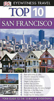 """AS NEW"" DK Eyewitness Top 10 Travel Guide: San Francisco, Kennedy, Jeffrey, Boo"
