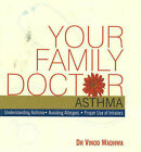 Your Family Doctor, Asthma: Understanding Asthma, Avoiding Allergies, Proper Use of Inhalers by Vinod Dr. Wadhwa (Paperback, 2007)