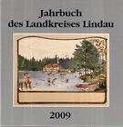 Jahrbuch des Landkreises Lindau 2009 (2009, Gebundene Ausgabe)
