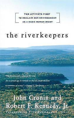 1 of 1 - The Riverkeepers Two Activists Fight to Reclaim Our Environment Instock Hudson