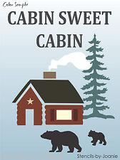 Joanie STENCIL Cabin Sweet Lodge Look Wilderness Bear Cub Rustic Pine Tree Signs