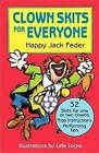 Clown Skits for Everyone by Happy Jack Fedar (Paperback, 1991)