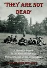 They Are Not Dead a Norwich Parish in The First World War 9781904006749