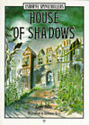 House of Shadows by Karen Dolby, A. Kern (Paperback, 1995)