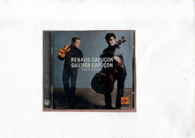 "RENAUD CAPUCON   GAUTIER CAPUCON   ""FACE A FACE""  DUOS FOR VIOLIN AND CELLO"