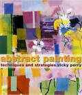 Abstract Painting: Concepts and Techniques by Vicky Perry (Paperback, 2005)