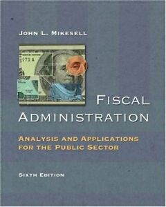 Fiscal-Administration-Analysis-and-Applications-for-the-Public-Secto-ExLibrary