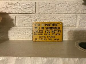 Antique-Vintage-Steel-Sign-Fire-Dept-will-be-Summoned-Notify-Michigan-Alarm