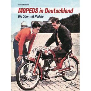 MOPEDS-in-Deutschland-Die-50er-mit-Pedale-Mofas-Kleinkraftraeder-Modelle-Buch-NEU