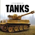 Little Book of Tanks by Demand Media Limited (Hardback, 2014)
