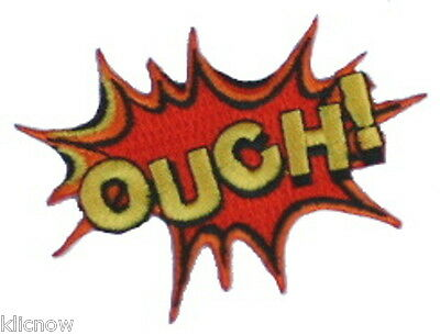 """OUCH! EMBROIDERED PATCH 7.5 X 5CM (3"""" X 2"""")"""