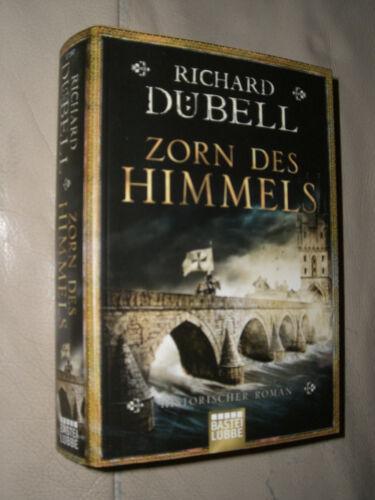 1 von 1 - Richard Dübell: Zorn des Himmels (Klappenbroschur)