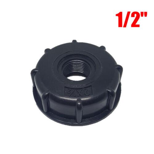 3 Sizes IBC Tank S60X6 Coarse Threaded Cap 1//2/'/',3//4/'/',1/'/' Adaptor//Connector