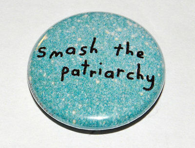 SMASH THE PATRIARCHY Button Badge 25mm / 1 inch FEMINISM PUNK