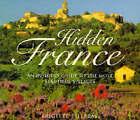 Hidden France: An Insider's Guide to the Most Beautiful Villages by Brigitte Tilleray (Hardback, 1997)
