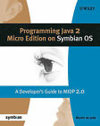 Programming Java 2 Micro Edition for Symbian OS: A Developer's Guide to MIDP 2.0 by Martin De Jode (Paperback, 2004)