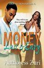 Money, Lust & Envy by Authoress Zuri (Paperback / softback, 2013)