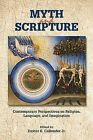 Myth and Scripture by Dexter E. Callender (Paperback, 2014)