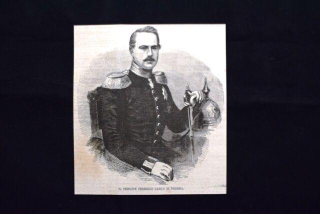 Il Principe Federico Carlo di Prussia Incisione del 1870