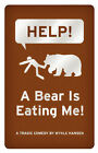 HELP! A Bear is Eating Me! by Mykle Hansen (Paperback, 2008)