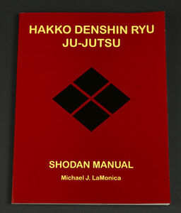 Hakko-Denshin-Ryu-Ju-Jutsu-Shodan-Manual