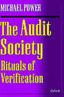 The Audit Society: Rituals of Verification by Michael Power (Hardback, 1997)