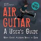 Air Guitar by Bruno MacDonald (Hardback, 2012)