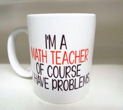 Je suis un Maths Enseignant Bien sûr J/'ai des problèmes