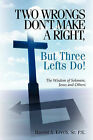Two Wrongs Don't Make a Right, But Three Lefts Do by Sr Harold a Lerch (Paperback / softback, 2003)