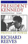 President Kennedy by Richard Reeves (Paperback, 1994)