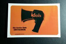 THE TENDER IDOLS DISTRESSOR MUSIC 4x6 MINI POSTER FLYER POSTCARD