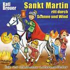 Sankt Martin ritt durch Schnee und Wind von Kati Breuer (2014)