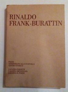 RINALDO FRANK-BURATTIN ARTE SAGGI AA.VV. \ 1982 - Italia - RINALDO FRANK-BURATTIN ARTE SAGGI AA.VV. \ 1982 - Italia