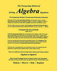 The Transposing Method of Solving Algebra Equations: The Transposing Method Is Transforming Mathematics Education by Hoover, Dave, Dr Wayne R Matson, Dale, Dave Hoover (Paperback / softback, 2010)