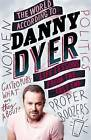 The World According to Danny Dyer: Life Lessons from the East End by Danny Dyer (Paperback, 2016)
