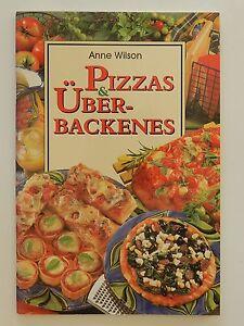Pizzas-und-Uberbackenes-Pizza-Anne-Wilson-Koenemann-Verlag