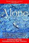 Alone: The True Story of the Man Who Fought the Sharks, Waves, and Weather of the Pacific and Won by Gerard D'Aboville (Paperback / softback, 2011)
