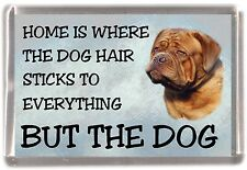 "Dogue de Bordeaux Dog Fridge Magnet ""Home is Where""  by Starprint"