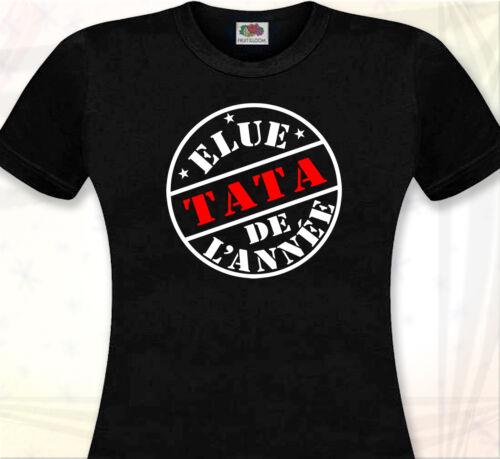 ELUE TATA DE L/'ANNEE Super cadeau Tante Tee-Shirt Neveux Cool T-SHIRT FEMME