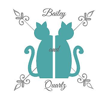 Bailey and Quartz