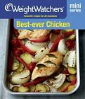 Weight Watchers Mini Series: Best-Ever Chicken: Favourite Recipes for All Occasions by Weight Watchers (Paperback, 2014)