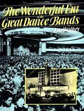 The Wonderful Era Of The Great Dance Bands (A Da Capo Paperback)